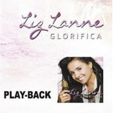 Playback Liz Lanne   Glorifica [original]